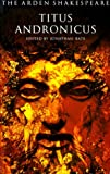 Titus Andronicus (3rd Series) (0174435754) by Shakespeare, William