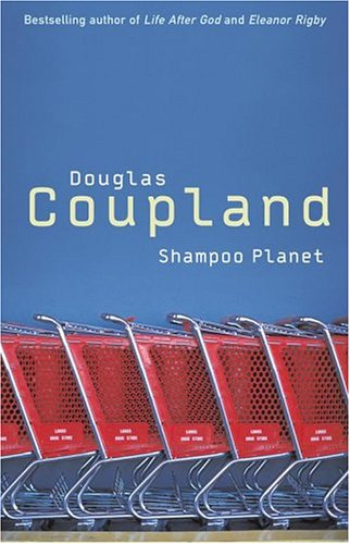 Shampoo Planet: Shampoo Planet, DOUGLAS COUPLAND