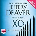 XO: A Kathryn Dance Novel Audiobook by Jeffery Deaver Narrated by Marin Ireland