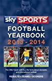 img - for Sky Sports Football Yearbook 2013-2014 book / textbook / text book