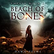 Beach of Bones: Empath, Book 1 | Dawn Peers