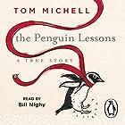 The Penguin Lessons Hörbuch von Tom Michell Gesprochen von: Bill Nighy