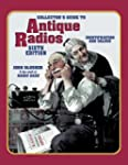 Collector's Guide to Antique Radios:...