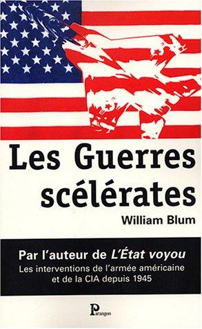 Les Guerres scélérates (French Edition)
