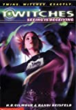 Seeing Is Deceiving (T*Witches) (0439240727) by Reisfeld, R.