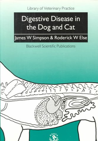 Digestive Disease in the Dog and Cat (Library Vet Practice)