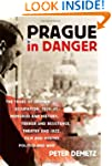 Prague In Danger