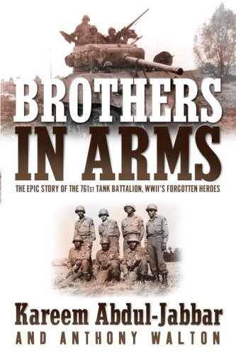Brothers in Arms: The Epic Story of the 761st Tank Battalion, WWII