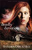 img - for Deadly Devotion (Port Aster Secrets Book #1): A Novel book / textbook / text book