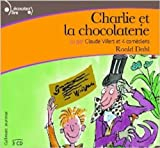 img - for Charlie et la Chocolaterie [Charlie and the chocolate factory] audiolivre ; audiobook 3CD (French Edition) book / textbook / text book