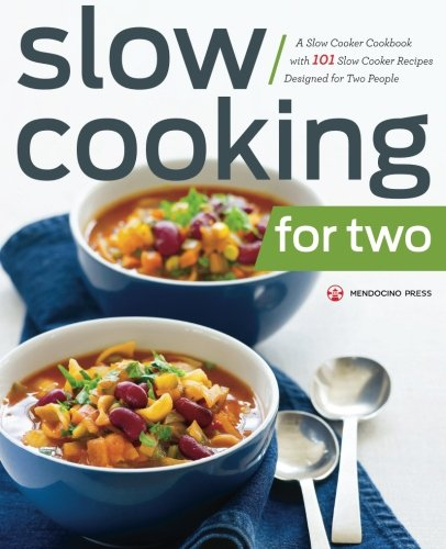 Slow Cooking for Two: