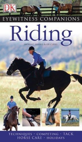 Riding (Eyewitness Books), Lis Clegg, Moira Harris
