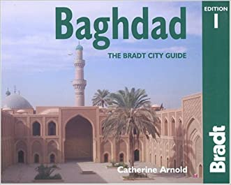 Baghdad: The Bradt City Guide (Bradt Mini Guide)