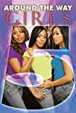 img - for Around the Way Girls 5   [AROUND THE WAY GIRLS 5 #05] [Mass Market Paperback] book / textbook / text book