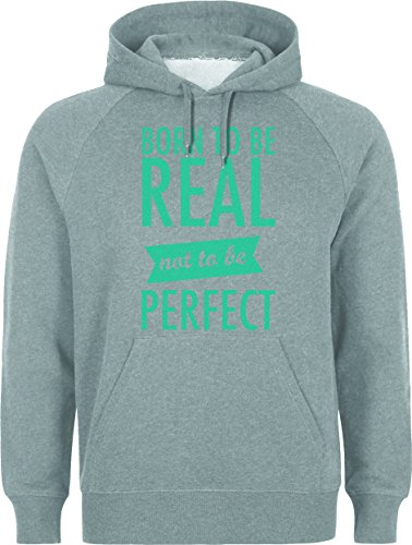 Born To Be Real Not To Be Perfect XXL Unisex Hoodie