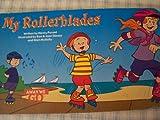 My Rollerblades (Away We Go)