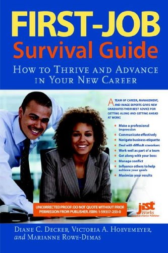 First-Job Survival Guide: How to Thrive and Advance in...