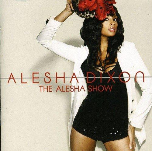 Alesha Show by Alesha Dixon (2008-11-24)