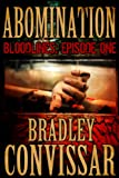 Abomination (Bloodlines: A Serial Thriller, Episode 1)