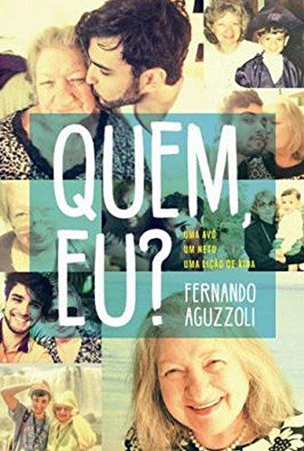 Dica de Leitura - Quem, eu? Fernando Aguzzoli Avó Nilva Editora Paralela