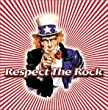 Respect the Rock 1