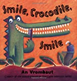 An Vrombaut Smile, Crocodile, Smile