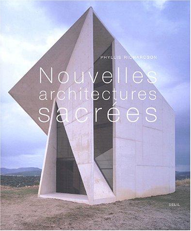 Nouvelles architectures sacrées (French Edition)