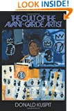 The Cult of the Avant-Garde Artist