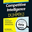 Competitive Intelligence for Dummies Audiobook by Jim Underwood Narrated by Jesse Einstein