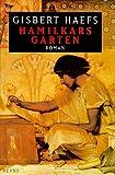 Hamilkars Garten: Roman (German Edition) (3453142993) by Haefs, Gisbert