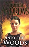 Virginia Andrews Into the Woods (The De Beers Family)