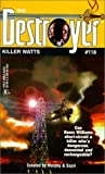 Killer Watts (The Destroyer #118) (0373632339) by Warren Murphy