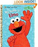 My Name Is Elmo (Sesame Street) (Little Golden Book)