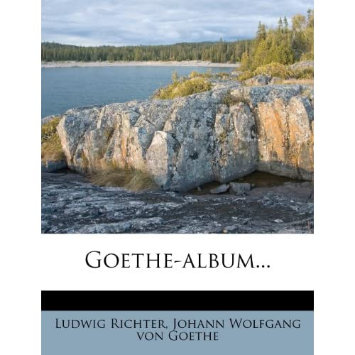 Goethe-album (German Edition) Ludwig Richter
