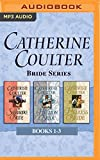 Catherine Coulter - Bride Series: Books 1-3: The Sherbrooke Bride, The Hellion Bride, The Heiress Bride