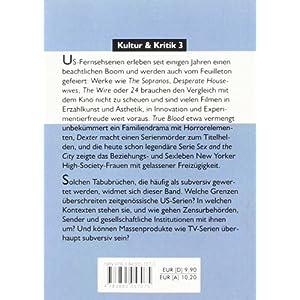 Fernsehen wider die Tabus: Sex, Gewalt, Zensur und die neuen US-Serien (Kultur & Kritik)