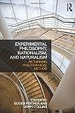 Experimental Philosophy, Rationalism, and Naturalism: Rethinking Philosophical Method