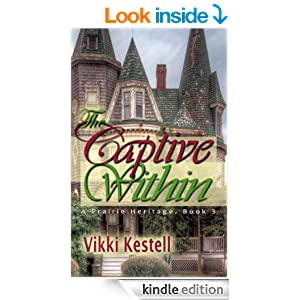 The Captive Within (A Prairie Heritage, Book 3)