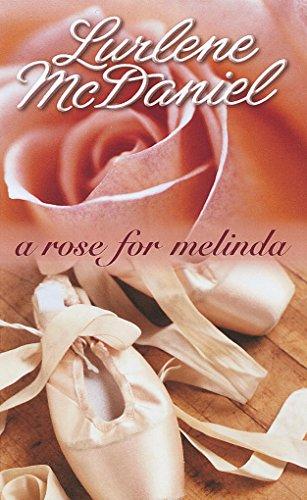 Lurlene McDaniel - A Rose for Melinda