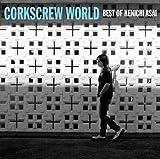 CORKSCREW WORLD-best of Kenichi Asai-