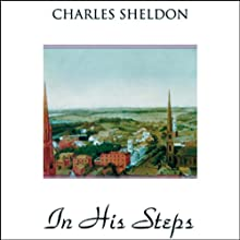 In His Steps Audiobook by Charles Sheldon Narrated by Rob Gregory