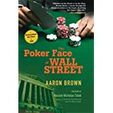 The Poker Face of Wall Street ~ Aaron Brown