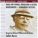 Musique Pour Cordes, Percussion & Celesta - Divertimento - Sc�nes Hongroises