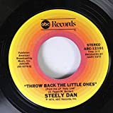 Steely Dan 45 RPM Throw Back the Little Ones / Black Friday