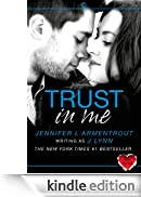 Trust in Me: A Novella (Wait For You) [Edizione Kindle]