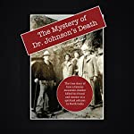 The Mystery of Dr. Johnson's Death: A Spiritual Scandal in the Punjab | David Christopher Lane