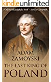 The Last King of Poland (English Edition)
