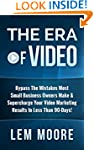 The Era Of Video: Bypass The Mistakes...