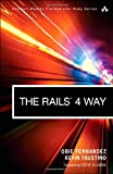 img - for The Rails 4 Way (3rd Edition) (Addison-Wesley Professional Ruby Series) book / textbook / text book