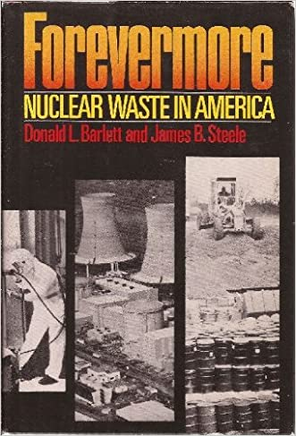 Forevermore: Nuclear Waste in America